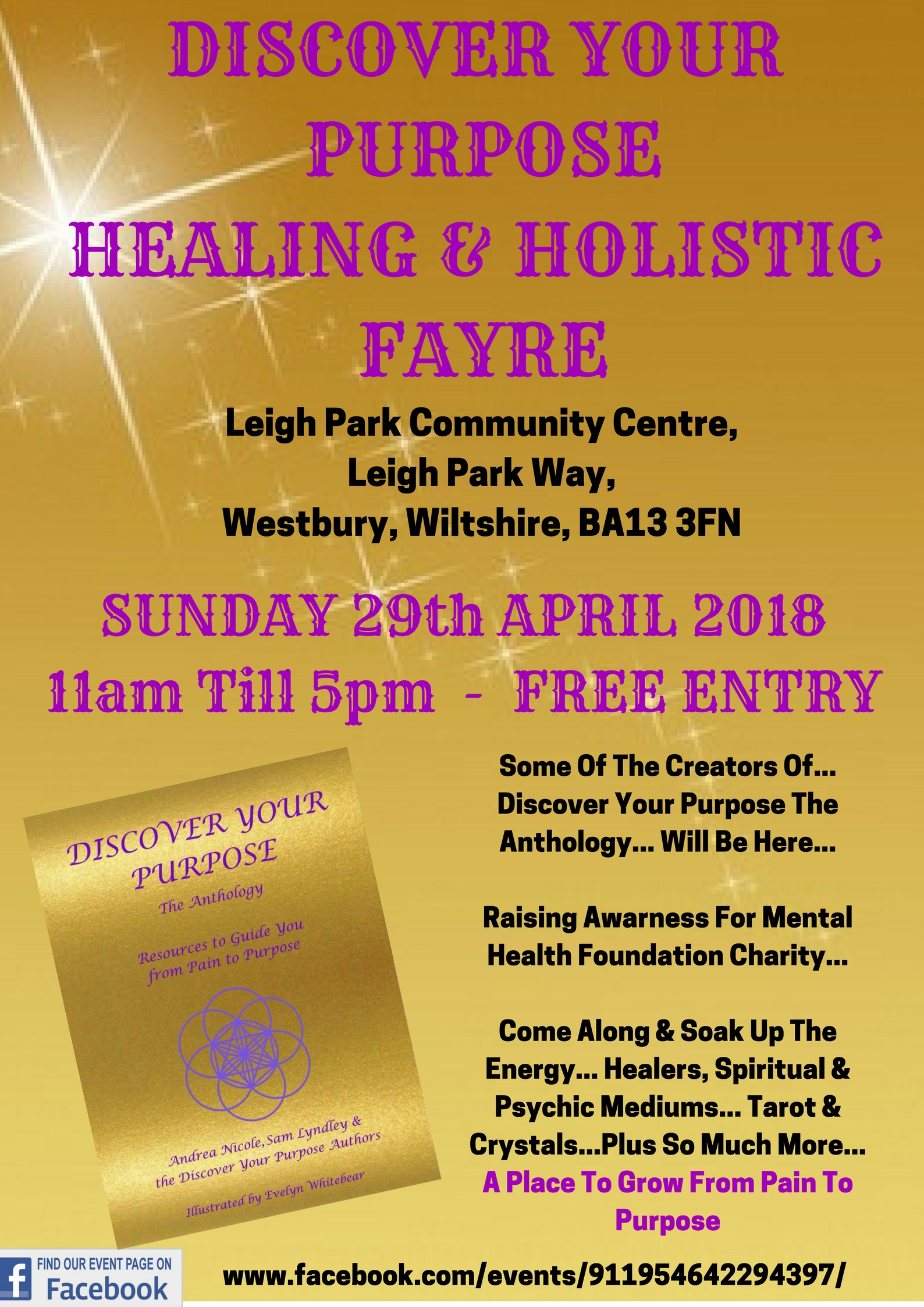 Discover Your Purpose - Pain To Purpose - Healing & Holistic Fayre