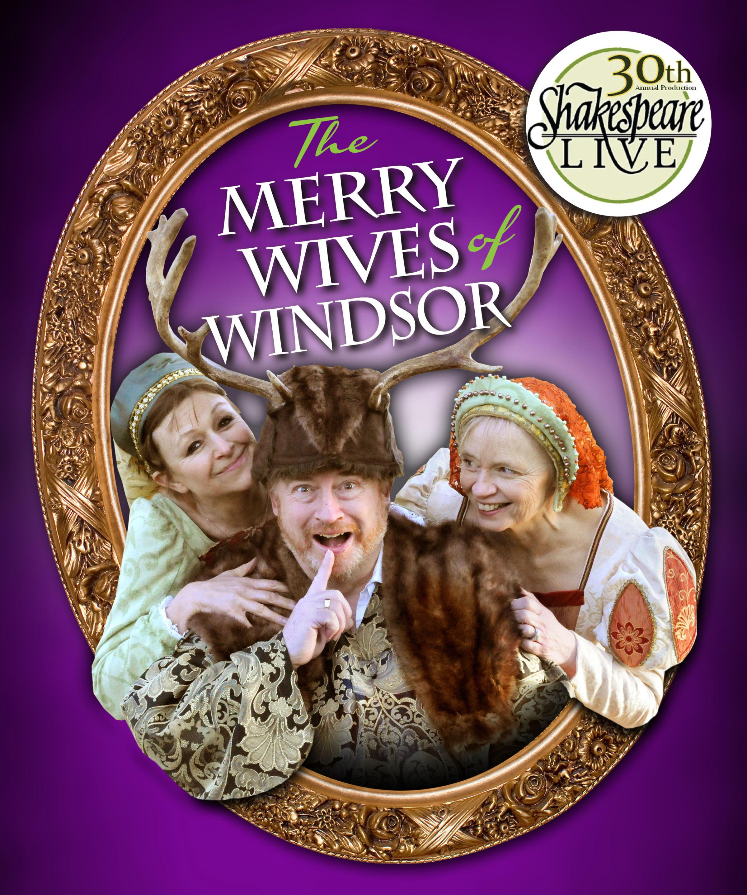 The Merry Wives of Windsor, as performed by Shakespeare Live