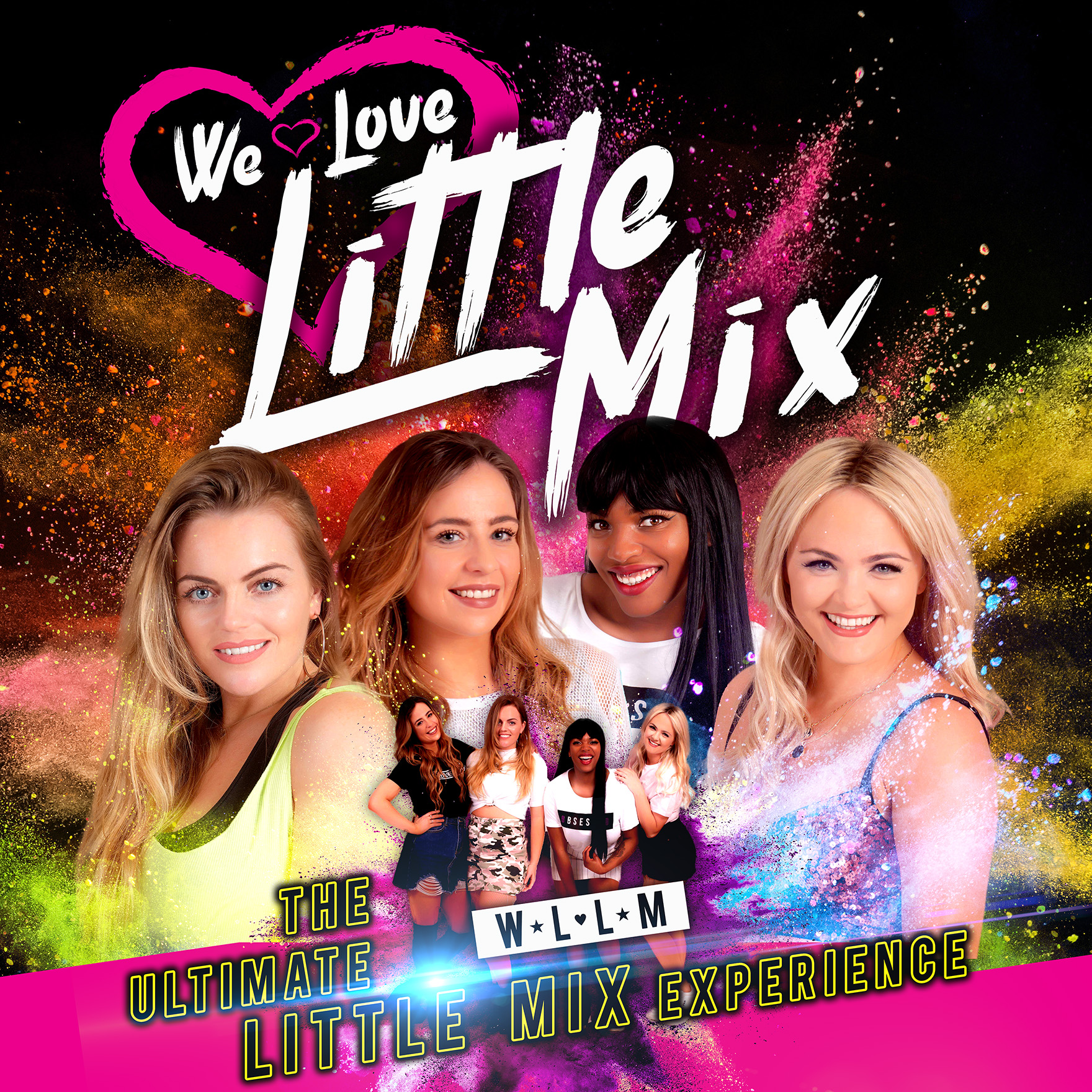We Love Little Mix: The Ultimate Little Mix Experience